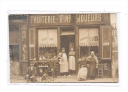 Carte Photo à Localiser : Devanture FRUITERIE-VINS-LIQUEURS - Cartes Postales