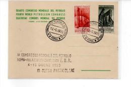 Fourth World Petroleum Congress - ROMA - Quarto Congresso Mondiale Petrolio Special Cancel To Italian Identical Stamps - Petrolio