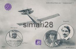 LES PILOTES DU NIEUPORT - NIEUPORT NIEL NOGUES - Airmen, Fliers