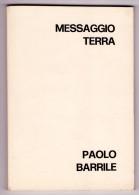 PAOLO BARRILE. Messaggio Terra. 1978 - Livres, BD, Revues
