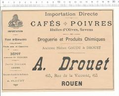 Publicité 1899 A. DROUET 65 Rue De La Vicomté Rouen Ancienne Maison GAUDU & DROUET // 146/ARL-9 - Publicités