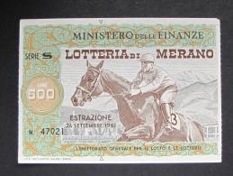 BIGLIETTO LOTTERIA 1961 MERANO SPL - Biglietti Della Lotteria