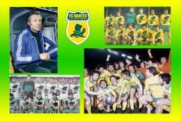 Nantes (44) FCNA, 44 Ans En Ligue 1 - 1976/82 Les Années Jean Vincent - Soccer
