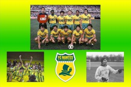 Nantes (44) FCNA, 44 Ans En Ligue 1 - 1982/1988 & 1991/1997 Les Années Jean Claude Suaudeau - Nantes
