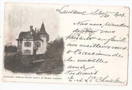 Suisse - Vaud - Lausanne Clochetons Chatelan Roulet De Renens Départ 1903 Arrivée Cachet 1904 Reexpédié - VD Vaud