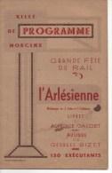 VILLE De MORCENX - PROGRAMME GRANDE FÊTE DU RAIL L' ARLESIENNE - PROGRAMME PUBLICITAIRE,VOIR SCAN, RARE - Morcenx