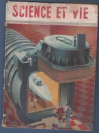 SCIENCE ET VIE 04 1947 - ONDES RADIO - MAISONS PREFABRIQUEES ALUMINIUM - GLACIER DU TRE LA TETE - LOCOMOTIVES MAZOUT - Allgemeine Literatur