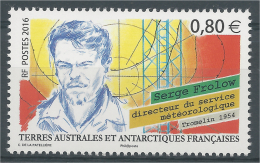 French Antarctic (FSAT), Serge Frolow, French Meteorologist, 2016, MNH VF - French Southern And Antarctic Territories (TAAF)