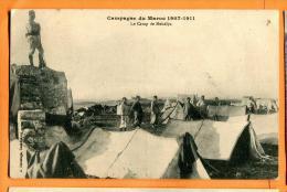 MBW-08  Campagne Du Maroc 1907-1911. Militaires, Camp, Tentes. Circulé De Rabat En 1911 - Morocco