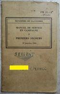 MINISTERE DE LA GUERRE JANVIER 1944 . MANUEL DE SERVICE EN CAMPAGNE . PREMIERS SECOURS . MILITARIA  . USA - Livres