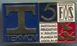Ski Skiing Jumping - FIS  1979. PLANICA, World Cup COMPETITOR, Slovenia Yugoslavia, Pin Badge,  D 40 X 25 Mm - Winter Sports