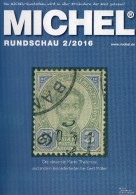 Rundschau MICHEL Briefmarken 2/2016 Neu 6€ New Stamps Of The World Catalogue/ Magacine Of Germany ISBN 978-3-95402-600-5 - Allemand