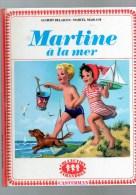 MARTINE   à La Mer  ,19 Pages , Par G DELAHAYE -M MARLIER Cartonnage éditeur - Martine