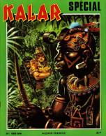 BD : Kalar Spécial Hors Série N° 189 Bis - Books, Magazines, Comics