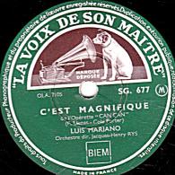 78 Trs - 25 Cm - état EX  -  LOUIS MARIANO -  C'EST MAGNIFIQUE - I'LOVE YOU - 78 Rpm - Gramophone Records