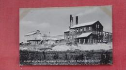 Vermont Marble Company  Vermont> West  Rutland    ---   ----ref  38 - Rutland