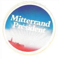 Lot De 3 Autocollants   Mitterand Président    Campagne Présidentielle - Aufkleber