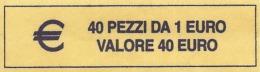 ITALIA  2005 - ROLL  1 EURO  ORIGINALE ZECCA - DATA VISIBILE - FDC - Rotolini