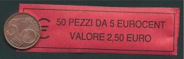 ITALIA  2014 - ROLL  5 CENT  ORIGINALE ZECCA - DATA VISIBILE - FDC - Rotolini