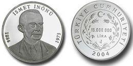 AC  - ISMET INONU COMMEMORATIVE SILVER COIN 2004 TURKEY PROOF UNCIRCULATED - Turchia