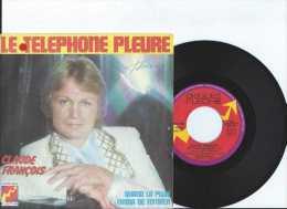 45 Tours - Claude François - Le Téléphone Pleure - Quand La Pluie Finira De Tomber - Disques Flèche - TBE - Vinyles