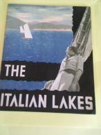THE ITALIAN LAKES  1936 DIREZIONE GENERALE PER IL TURISMO - Libri, Riviste, Fumetti