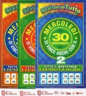 Biglietto Lotteria SUPER ENALOTTO  ...SERIE SPECIALI NOVEMBRE 2011 3 BIGLIETTI DA 10 EURO DA COLLEZIONE - PERFETTO - Non Classificati