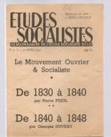 Etudes Socialistes Hebdomadaire De L'Ecole Socialiste S.F.I.O. N°5-6 Du 30/04/1947 - Politique