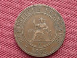 INDO-CHINE FRANCAISE Monnaie De 1 C 1892 Superbe état - Colonies