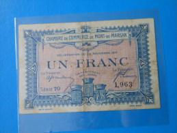 Landes 40 Mont-de-Marsan Chambre De Commerce  , 1ère Guerre Mondiale 1 Franc 23-11-1917 - Chamber Of Commerce