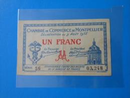 Hérault 34 Montpellier Chambre De Commerce  , 1ère Guerre Mondiale 1 Franc 9-8-1915 - Chamber Of Commerce