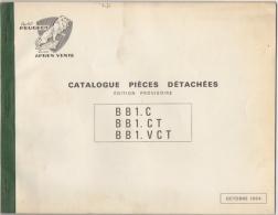 Cycles PEUGEOT. Catalogue Pièces Détachées. Cyclomoteurs B B 1.C .... Edition Provisoire. Octobre 1964. - Motos