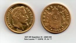 20 FRANCS OR *Napoléon III* 1865 BB : Téte Laurée MAGNIFIQUE REFRAPPE Pl. OR - France
