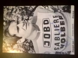 Alain CIGANA JOBO Sabliere Wolber Autographe Manuscrit - Ciclismo
