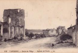 55. VARENNES. GUERRE 1914- 18; ENTRÉE DU VILLAGE. - War 1914-18