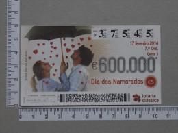 PORTUGAL   2014 - LOTARIA CLASSICA 7ª  ORD - 2 SCANS - (Nº14386) - Billets De Loterie