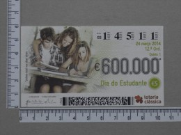 PORTUGAL   2014 - LOTARIA CLASSICA 12ª  ORD - 2 SCANS - (Nº14391) - Billets De Loterie
