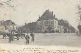 """Dole (Jura) - Place Grevy - Attelage, Restaurant """"A La Cloche"""" - Carte Précurseur N°65 - Dole"""