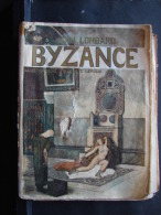 FJ. 6. Byzance Par Jean Lombard. 1901 - Books, Magazines, Comics