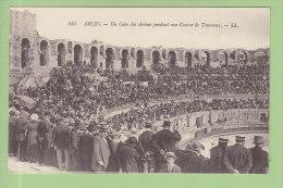 ARLES :  Un Coin Des Arènes Pendant Une Course De Taureaux. 2 Scans. Edition LL - Arles