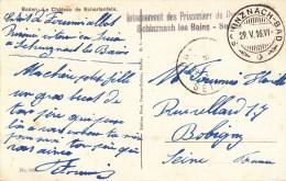 """CP De Baden Avec Cachet """"Internement Des Prisonniers Du Guerre / Schinznachles Bains - Suisse"""" + TàD Du 29 V 16 - Guerre De 1914-18"""