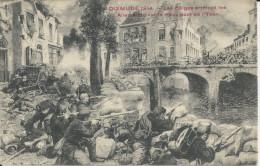 Dixmude 1914 Les Belges Arrêtent Les Allemands Sur Le Vieux Pont De L'Yser - Diksmuide