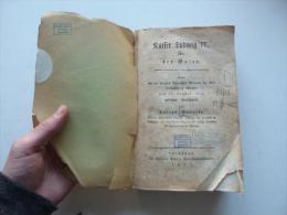 Kaiser Ludwig IV. Oder Der Baier , 1812 , Königliche Akademie Zu München , Landshut , P. Krüll , Konrad Mannert , Bayern - Biographies & Mémoirs