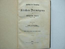 Handbuch Zum Kirchenvermögen Im Königreiche Bayern , 1880 , L. Krick , Pfarrer In Passau , Kirche , Neuhausen , Neuhofen - Christianisme