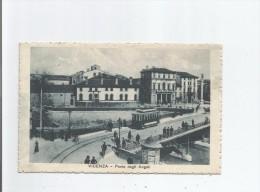 VICENZA 05440 PONTE DEGLI ANGELI 1917 - Vicenza