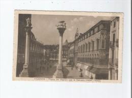 VICENZA 01442 PIAZZA DEI SIGNORI CON LE COLONNE (1464 1640) 1917 - Vicenza