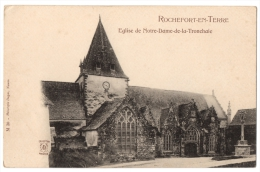 CPA 56 - ROCHEFORT EN TERRE (Morbihan) - M. 30. Eglise De Notre Dame De La Tronchaie - Ed. Dugas - Dos Non Divisé - Rochefort En Terre