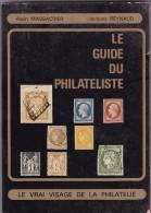 Le Guide Du Philatéliste - 1979 - Etude Des Prix Des Timbres - 148 Pages - TB - Philatélie Et Histoire Postale