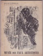 Musée Des Faux Artistiques - édité Pour Le Salon De 1954 - 60 Pages - Faux Et Reproductions