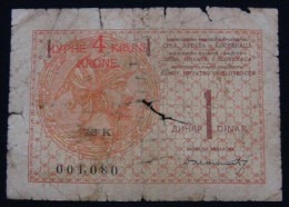 YUGOSLAVIA KINGDOM 4 KRONEN ND 1919, GOOD, PICK-16a, FRENCH PRINTING. SERIAL# 73K 001080 - Yugoslavia